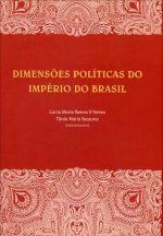 Livro Dimensões Políticas do Império do Brasil