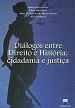 Livro Diálogos entre Direito e História: cidadania e justiça