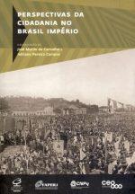 Livro Perspectivas da cidadania no Brasil Império