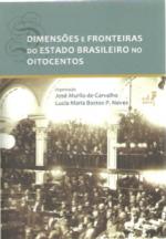 Livro Dimensões e Fronteiras do Estado Brasileiro no Oitocentos