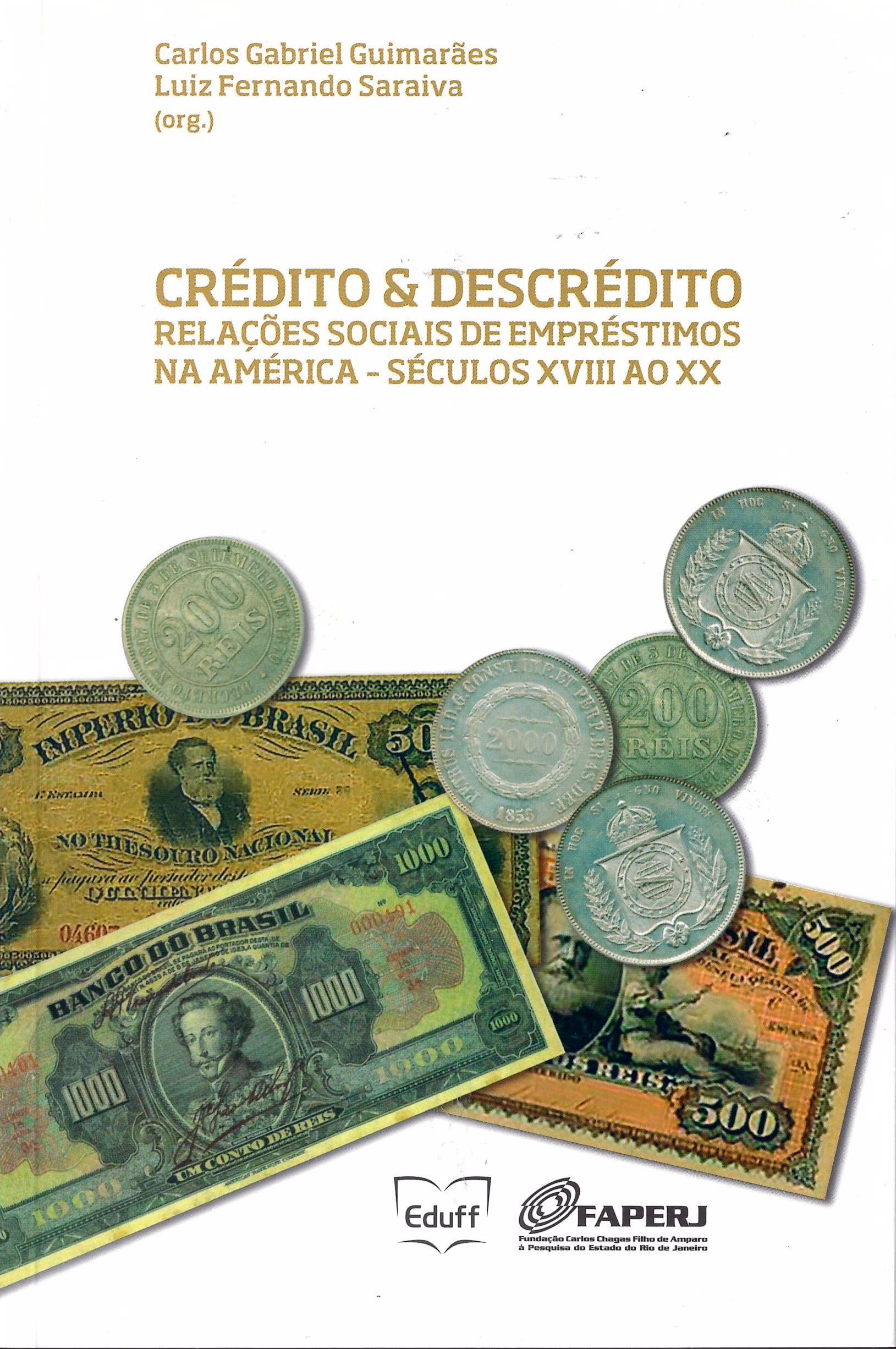 Livro Credito & descrédito: relações sociais de empréstimos na América – séculos XVIII e XX.