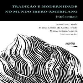 Livro Tradição e modernidade no mundo iberoamericano.