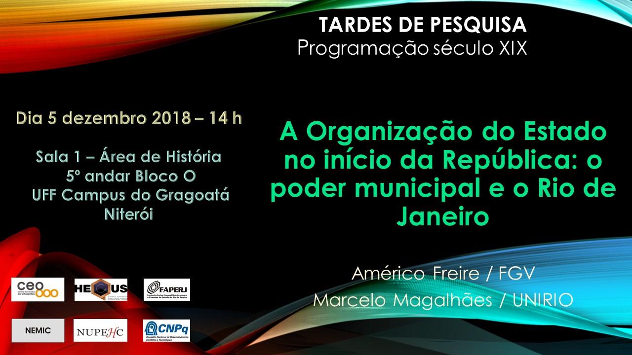 Tardes de pesquisa: A organização do Estado no início da República – O poder municipal e o Rio de Janeiro